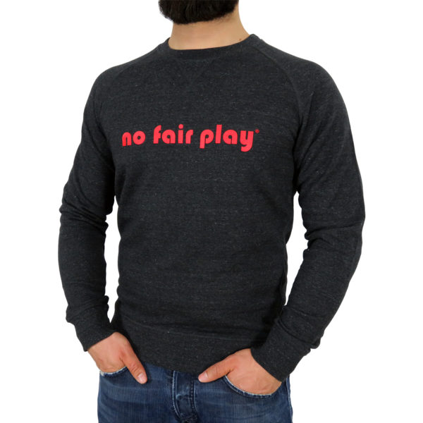 No Fair Play Sweatshirt